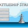 Battleship strike